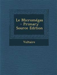 Le Micromégas - Primary Source Edition