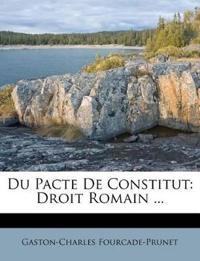 Du Pacte De Constitut: Droit Romain ...