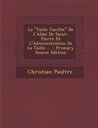 """La """"Taille Tarifée"""" De L'Abbé De Saint-Pierre Et L'Administration De La Taille ..."""