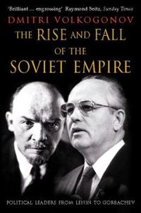 Rise and Fall of the Soviet Empire