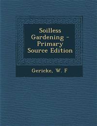 Soilless Gardening