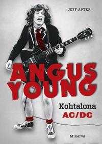 Angus Young - Kohtalona AC/DC