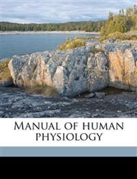 Manual of human physiology