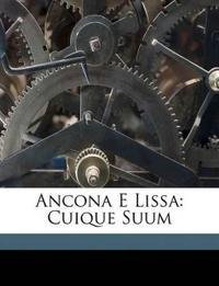 Ancona E Lissa: Cuique Suum