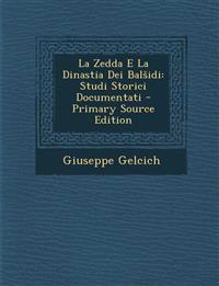 La Zedda E La Dinastia Dei Bal IDI: Studi Storici Documentati