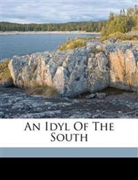 An idyl of the South
