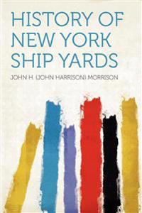 History of New York Ship Yards