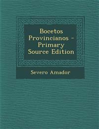 Bocetos Provincianos - Primary Source Edition