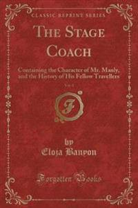 The Stage Coach, Vol. 1