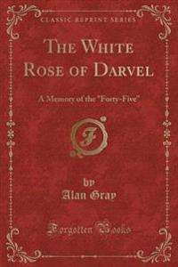 The White Rose of Darvel