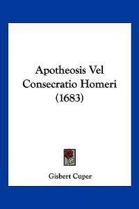 Apotheosis Vel Consecratio Homeri