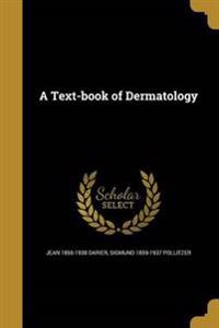 TEXT-BK OF DERMATOLOGY