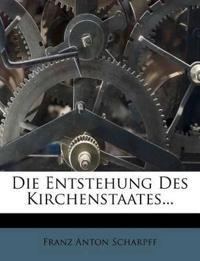 Die Entstehung Des Kirchenstaates...