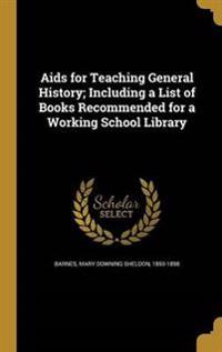 AIDS FOR TEACHING GENERAL HIST