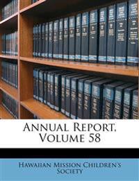 Annual Report, Volume 58