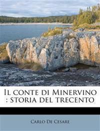 Il conte di Minervino : storia del trecento