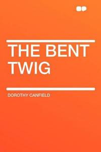 The Bent Twig