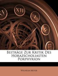 Beiträge zur Kritik des Horazscholiasten Porphyrion