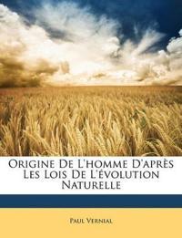 Origine De L'homme D'après Les Lois De L'évolution Naturelle