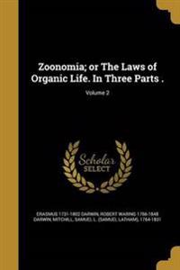 ZOONOMIA OR THE LAWS OF ORGANI