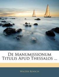 De Manumissionum Titulis Apud Thessalos ...