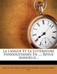 La Langue Et La Litterature Hindoustanies En ...: Revue Annuelle...