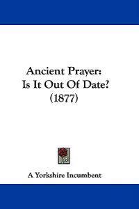 Ancient Prayer