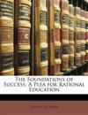 The Foundations of Success: A Plea for Rational Education
