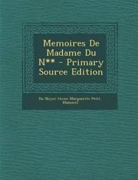 Memoires De Madame Du N** - Primary Source Edition