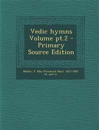 Vedic hymns Volume pt.2