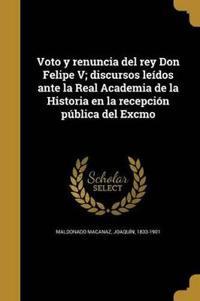 SPA-VOTO Y RENUNCIA DEL REY DO