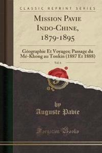 Mission Pavie Indo-Chine, 1879-1895, Vol. 6