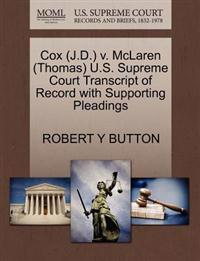 Cox (J.D.) V. McLaren (Thomas) U.S. Supreme Court Transcript of Record with Supporting Pleadings