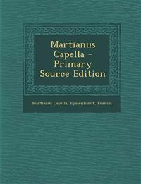 Martianus Capella - Primary Source Edition