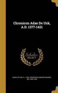 CHRONICON ADAE DE USK AD 1377-