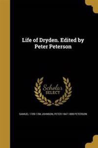 LIFE OF DRYDEN EDITED BY PETER