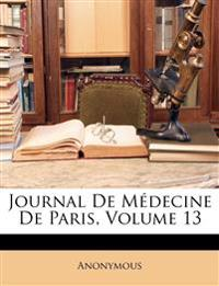 Journal De Médecine De Paris, Volume 13