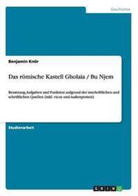 Romische Kastell Gholaia / Bu Njem