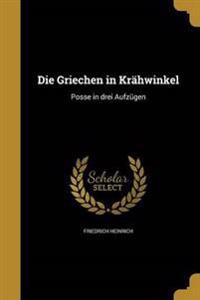 GER-GRIECHEN IN KRAHWINKEL