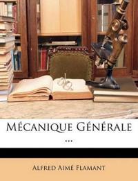 Mécanique Générale ...