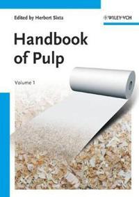 Handbook of Pulp, 2 Volume Set