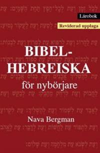 Lärobok : bibelhebreiska för nybörjare