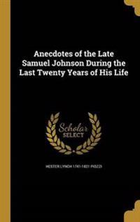 ANECDOTES OF THE LATE SAMUEL J