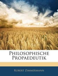 Philosophische Propaedeutik
