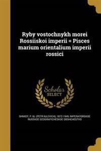 RUS-RYBY VOSTOCHNYKH MOREI ROS