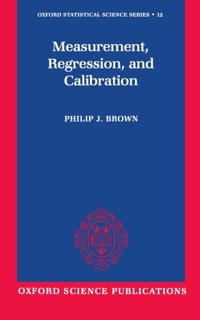 Measurement, Regression, and Calibration