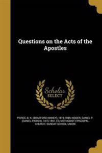QUES ON THE ACTS OF THE APOSTL