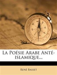 La Poésie Arabe Anté-islamique...