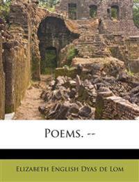 Poems. --