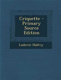 Criquette - Primary Source Edition